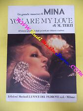 RARO SPARTITO SINGOLO MINA You are my love 1986 M.TERZI LA VOCE PADRONE no cd lp
