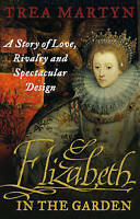 Elizabeth in the Garden, Trea Martyn, Book, New Paperback
