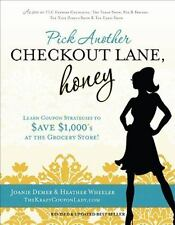 Pick Another Checkout Lane, Honey: Learn Coupon Strategies to Save-ExLibrary
