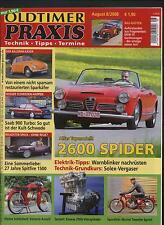 Oldtimer Praxis 8/08 Alfa Spider 2600 Spitfire 1500 Saab 900 VW Käfer DKW F5