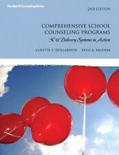 Comprehensive School Counseling Programs: K-12 Delivery Systems in Action (2nd E