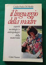 L23> IL LINGUAGGIO DELLA MADRE DI GIULIA PAOLA DI NICOLA - ANNO 1994
