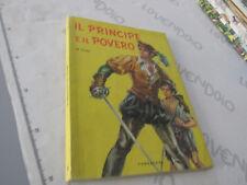IL PRINCIPE E IL POVERO -  M. Twain - Carroccio Editore Bologna