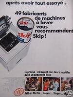 PUBLICITÉ LESSIVE SKIP 49 FABRICANTS DE MACHINES À LAVER VOUS LA RECOMMANDENT