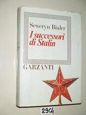 Bialer I SUCCESSORI DI STALIN (29 C 4)