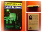 Le cri du hibou -Patricia Highsmith -Policier Le Livre de Poche N° 7443