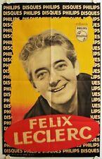 Affiche FELIX LECLERC Ann.'50-60 photo Aubert - Philips