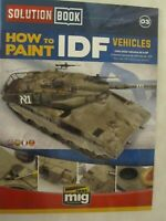 Ammo by Mig Jimenez - How to Paint IDF Vehicles (Solution Book)
