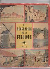 Album chromos offert par le chèque TINTIN. La géographie de la Belgique T.1 1956