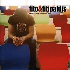 Fito & Fitipaldis, F - Por la Boca Vive El Pez [New CD]