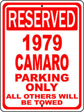 """1979 79 Camaro Chevy Novelty Reserved Parking Street Sign 12""""X18 Aluminum"""""""