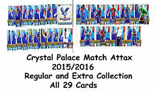 Match Attax + Extra 2015/2016 29 x Crystal Palace Cards Base Team Set 15/16 sets