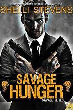 Very Good 1609289390 Paperback Savage Hunger Stevens, Shelli