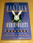Nick Bantock 1994 AVERSE TO BEASTS 23 REASONLESS RHYMES PSYCHEDELIC SURREALISM