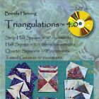 Triangulations 4.0 By Brenda Henning: Construct half squares and quarter squares