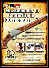 2007 Knight Kpi Muzzleloader / Centerfire Rifle Convertible Combo Print Ad