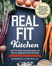 Real Fit Kitchen: Fuel Your Body, Improve Energy, and Increase Strength with Eve