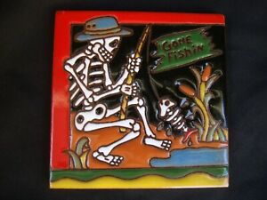 Day of Dead  Mexican Tile, Talavera, Dia Los Muertos,  Gone Fishing