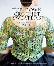 Top-Down Crochet Chandails par Ohrenstein, Dora, Neuf Livre , Gratuit