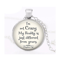 Alice In Wonderland Necklace Cheshire Cat Quote Im Not Crazy Keepsake Gift Uk
