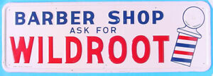 1950s BARBER SHOP WILDROOT CREAM OIL SELF FRAMED METAL SIGN W-65 A-M SIGN 9-56