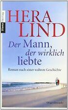 Der Mann, der wirklich liebte: Roman nach einer wahren G...   Buch   Zustand gut