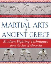 Excellent, The Martial Arts of Ancient Greece: Modern Fighting Techniques from t