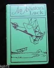 An Aviators Luck by Captain Frank Cobb ~Illustrated ~ The Camp Knox Plot 1927