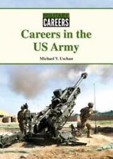 Careers in the US Army (Military Careers)-ExLibrary