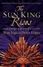 The Sun King Rises by Yves Jego, Denis Lepee, Book, New (Paperback)