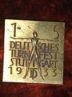 Altes Messing-Abzeichen-15.Deutsches-Turnfest Stuttgart 1933