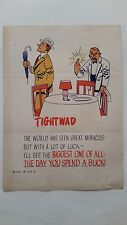 Rare Vintage Mid 20's to 30's Inspirational,Self Help poster. TIGHTWAD