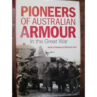Australian Armour Car Units and Tanks WW1 Book Pioneers Of Aust Armour New Book