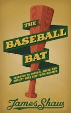 The Baseball Bat: Learning to Control Anger and Anxiety with Help from Gramps (P