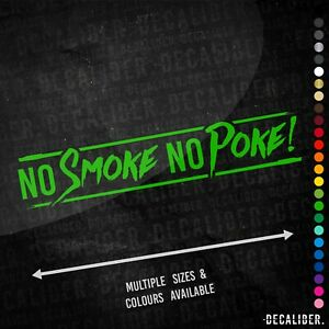 No Smoke No Poke Long Sticker / Decal - Many Sizes & Colours - Agri Dirty Diesel