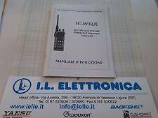 MANUALE IN ITALIANO istruzioni d'uso per ICOM IC-W32/E