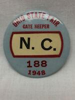 "Ohio State Fair Pinback Button Vintage 1948 Gate Keeper 2 1/4"" N.C. 188 Columbus"