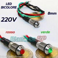 SPIA LED BICOLORE ROSSO VERDE 220V AC DC TONDA 8mm SEGNALATORE LAMPADA LUMINOSA