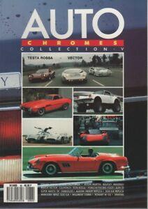 AUTO CHROMES MAGAZINE 86 TESTAROSSA VECTOR W2 COUNTACH LAGONDA MERCEDES 300 SLR