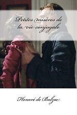 Petites Misères de la Vie Conjugale by Honoré de Balzac (2017, Paperback)