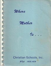 DALLAS TX 1978 CHRISTIAN SCHOOLS *WHERE MOTHER IS COOKBOOK ETHNIC CREOLE MEXICAN