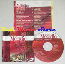 CD Figaro qua la DEL MONACO BASTIANINI VERDI Le grandi melodie lp mc dvd vhs
