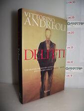 LIBRO Vittorino Andreoli DELITTI indagine su dieci storie crimine follia 1^ed'01