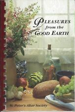 WICHITA KS 2000 ST PETER CATHOLIC CHURCH COOK BOOK PLEASURES FROM THE GOOD EARTH
