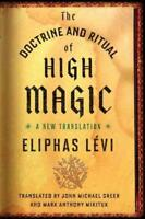 THE DOCTRINE AND RITUAL OF HIGH MAGIC - LEVI, ELIPHAS/ GREER, JOHN MICHAEL (INT)