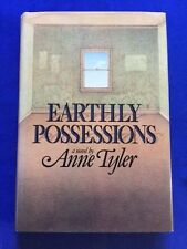 EARTHLY POSSESSIONS - FIRST EDITION BY ANNE TYLER