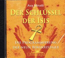 DER SCHLÜSSEL DER ISIS - Programmierung der Neun Bergkristalle - Ava Minatti CD