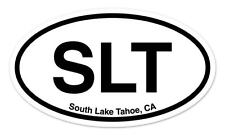"SLT South Lake Tahoe CA California Oval car window bumper sticker decal 5"" x 3"""