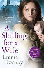 A Shilling for a Wife, By Hornby, Emma,in Used but Acceptable condition