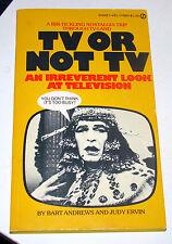 TV or Not TV An Irreverent Look at Television Bart Andrews J Ervin 1977 1st PB